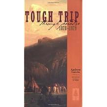 Tough Trip Through Paradise, 1878-1879