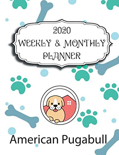 2020 American Pugabull Planner : Weekly & Monthly with Password list, Journal calendar for American Pugabull owner ,8.5x11: 2020 Planner /Journal Gift,135  pages, 8.5x11, Soft cover, Mate Finish 1