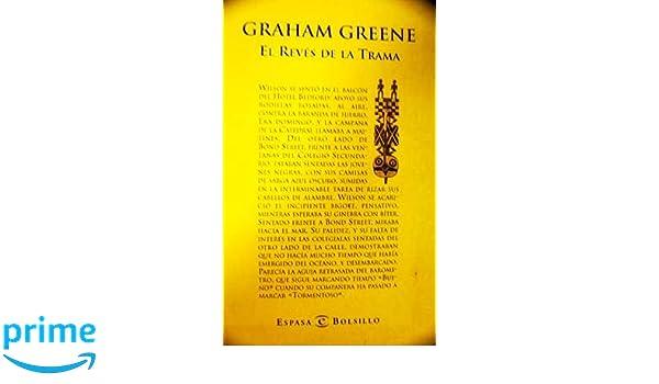 El Revés De La Trama [Paperback] [Jan 01, 1998] Graham Greene: 9788423996681: Amazon.com: Books