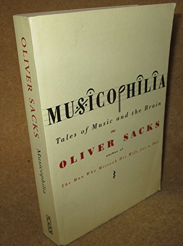 Musicophilia, Revised and Expanded