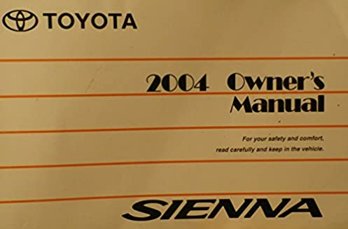 2004 toyota sienna owners manual toyota amazon com books rh amazon com toyota sienna 2004 parts manual toyota sienna 2004 parts manual