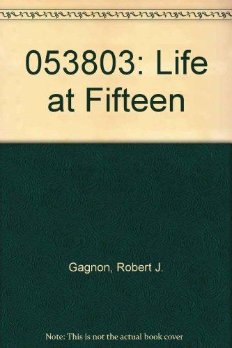 053803: Life at Fifteen