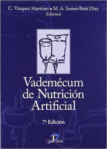 Vademecum de nutrición artificial: Amazon.es: Clotilde Vázquez Martínez, Miguel Angel Santos-Ruiz: Libros