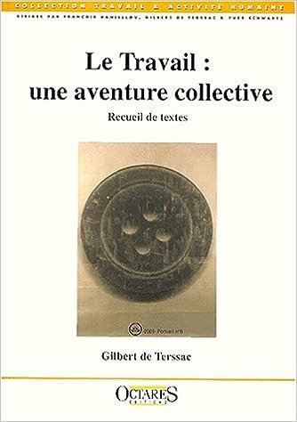 Lire Le travail : une aventure collective pdf