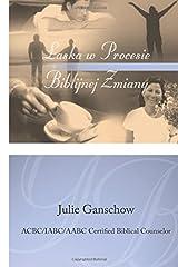 LASKA W PROCESIE BIBLIJNEJ ZMIANY - Polish version (Polish Edition) Paperback