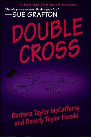Double Cross Bert Nan Tatum Mysteries Barbara Taylor Mccafferty