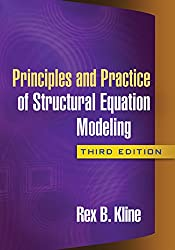 Principles and Practice of Structural Equation Modeling, Third Edition: Methodology in the Social Sciences (3)