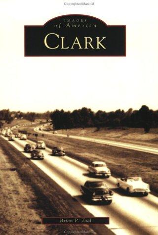 - Clark   (NJ)   (Images  of  America)