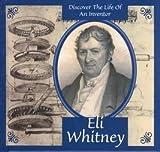 Eli Whitney, Ann Graham Gaines and Eli Whitney, 1589521188
