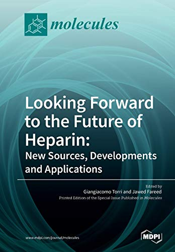 Looking Forward to the Future of Heparin: New
