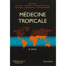 Medecine Tropicale 6e Ed.