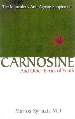 41DAM900AAL - Carnosine: And Other Elixirs of Youth The Miraculous Anti-Aging Supplement