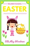 Easter for Beginner Readers (Seasonal Emergent Readers Book 5)
