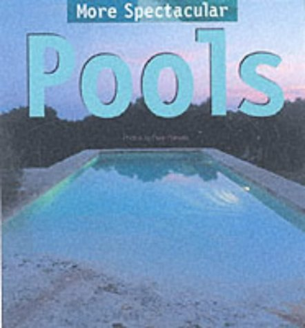 Download More Spectacular Pools ebook