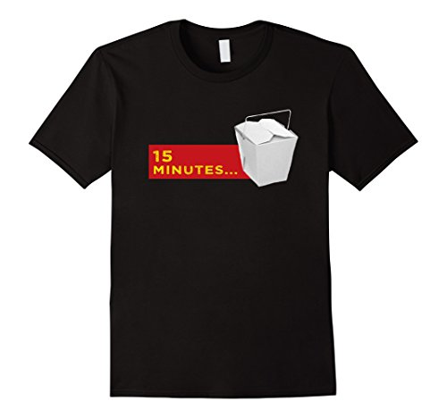 15 Minutes Chinese Takeout Shirt