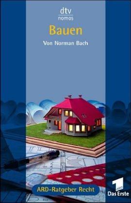 Bauen: Das Buch zur Fernsehserie ARD-Ratgeber Recht