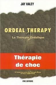 Ordeal therapy - La thérapie ordalique par Jay Haley