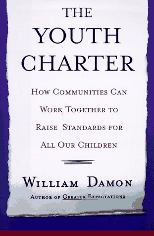 The Youth Charter: How Communities Can Work Together to Raise Standards for Our Children
