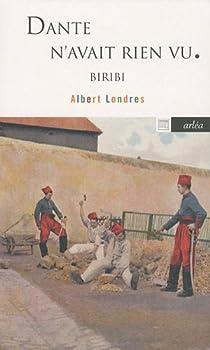 Dante n'avait rien vu : Biribi par Londres