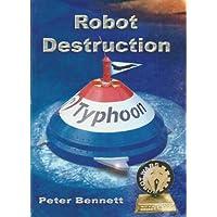 Robot Destruction