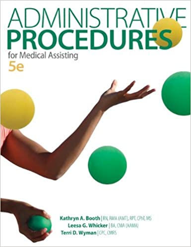 Administrative procedures for medical assisting kathryn a booth administrative procedures for medical assisting 5th edition fandeluxe Choice Image