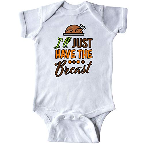 inktastic I'll Just Have The Breast with Turkey Infant Creeper Newborn White