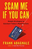 Scam Me If You Can: Simple Strategies to Outsmart