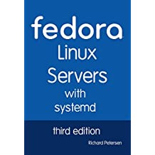 Fedora Linux Servers with systemd: third edition
