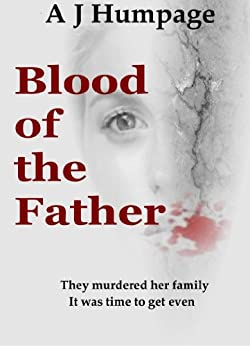 Blood of The Father by [Humpage, A J ]
