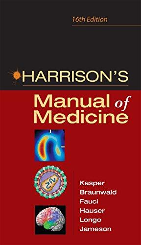 Harrison's Manual of Medicine: 16th Edition by Dennis L. Kasper