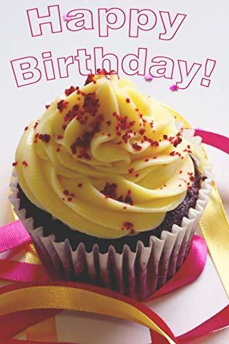 Happy Birthday: Muffin Cake Birthday Journal, 6