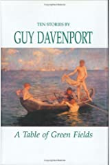 A Table of Green Fields: Stories Hardcover