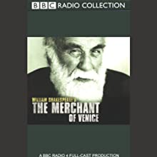 BBC Radio Shakespeare: The Merchant of Venice (Dramatised) Performance by William Shakespeare Narrated by Warren Mitchell, Martin Jarvis, Samuel West, Full Cast