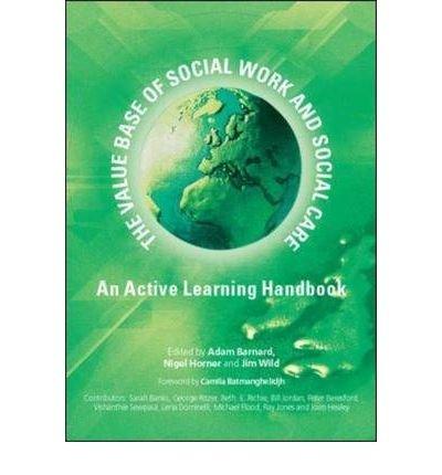 Value Base of Social Work and Social Care: An Active Learning Handbook (Hardback) - Common pdf epub