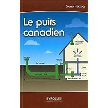 PUITS CANADIEN OU PROVENÇAL (LE)