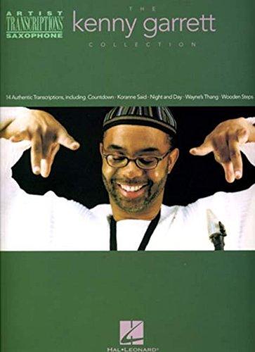 Sax Transcriptions - The Kenny Garrett Collection: Alto Saxophone Artist Transcriptions