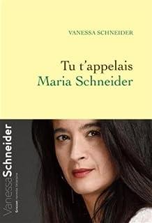 Tu t'appelais Maria Schneider, Schneider, Vanessa