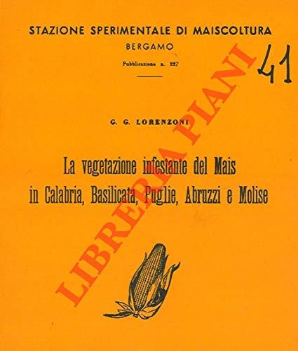Cartina Calabria E Puglia.La Vegetazione Infestante Del Mais In Calabria Basilicata