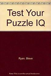 Test Your Puzzle I.Q.