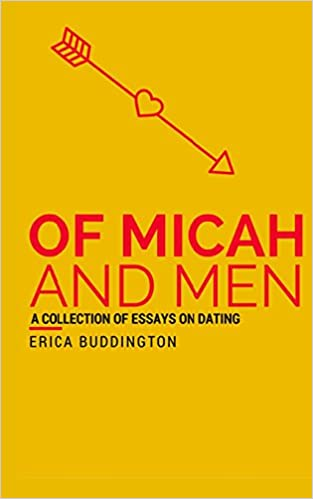 Book Of Micah and Men: A Collection of Dates, Mishaps, and Mistakes
