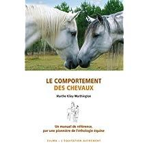 COMPORTEMENT DES CHEVAUX (LE) : UN MANUEL DE RÉFERENCE PAR UNE PIONNIÈRE DE L' ÉTHOLOGIE ÉQUINE