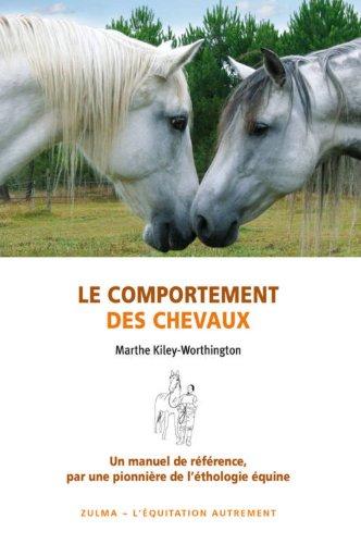B.O.O.K Le comportement des chevaux : Pour une amélioration du bien-être des chevaux, de leurs conditions [P.D.F]