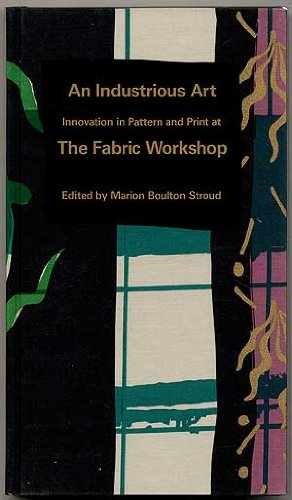 An Industrious Art: Innovation in Pattern & Print at the Fabric Workshop