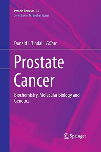 Prostate Cancer: Biochemistry, Molecular Biology and Genetics (Protein - Cell Molecular Cancer