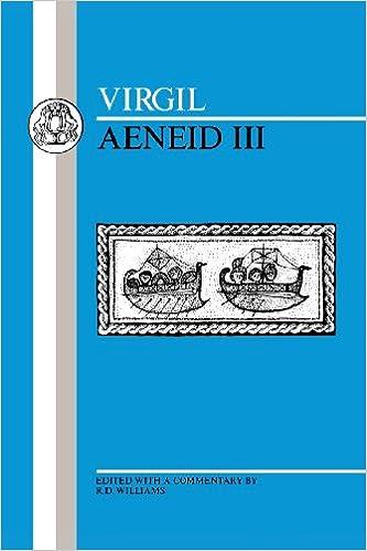 Virgil: Aeneid III: Bk. 3 (Bristol Latin Texts Series)