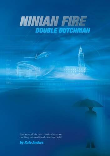 Double Dutchman (Ninian Fire) - Anders, Kate