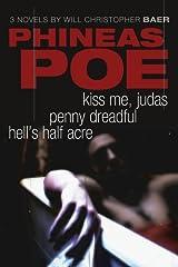 Phineas Poe: Kiss Me Judas, Penny Dreadful, Hell's Half Acre Paperback