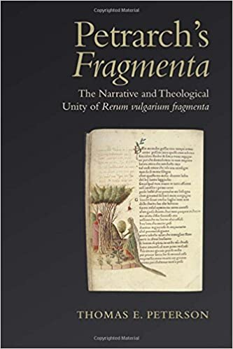 Petrarch's 'Fragmenta': The Narrative and Theological Unity