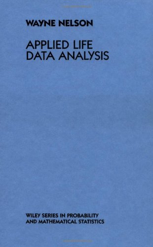 Applied Life Data Analysis (Wiley Series in Probability and Statistics)