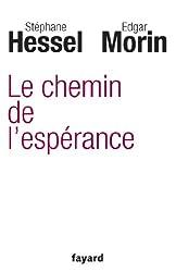 Le chemin de l'espérance (Essais) (French Edition)